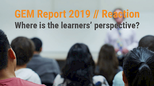 Reaction to the Global Education Monitoring Report 2019 by UNESCO