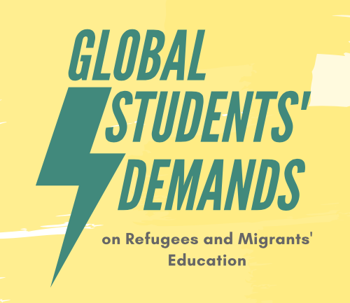 Global Students' Demands on Refugees and Migrants' Education